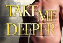 Take Me Deeper - Texas Bounty #1
