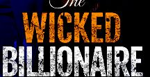The Wicked Billionaire (Tate Brothers #2)