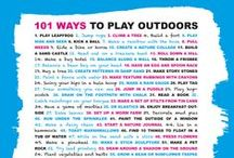 PLAY - 101 WAYS TO PLAY OUTDOORS / Don't know what to do during the summer holidays? We collected 101 ways to play outdoors. All fun activities to do outside with your kids. From climbing a tree to building a sand castle. Have fun!