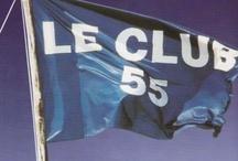 My Happy Place. Club 55, St. Tropez / Club 55. St. Tropez, France