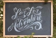 Adventure / by Robyn Pirie