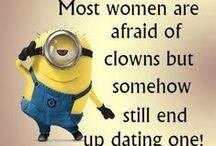 THE MINIONS / SAYING THINGS WITH WIT, HUMOR, OR MAKING IT FUNNY..... / by Sue Lodmill