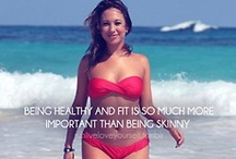Fit & Fancy Free! / Motivation for looking and feeling great about my person! / by Denise Froehlich