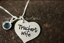 I'm a Truckers Wife / by Leah McAlister