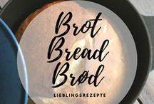 Bread-Brot -Brød / Leckere Brotrezepte aus aller Welt:  Sauerteigbrot, Hefebrot, Backpulverbrot, Bananenbrot, Brot über Nacht und vieles mehr. Am liebsten schnelle Brote oder Brote, die auch in die Lunchbox passen.