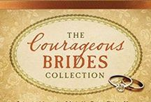 The Courageous Bride Collection / 1800s Americana stories of women who get in up to their chins in trouble but find the strength to triumph. Their bravery impresses and endears them to a suitor.