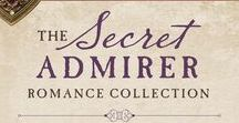 The Secret Admirer Romance Collection / Can Concealed Love Be Revealed in Nine Historical Romance Novellas?