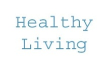 Healthy Living & More