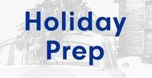Holiday Prep