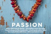 Passion: February 2015 / February needn't leave you cold... There's plenty to warm the heart, be it a long, hot soak, a new pair of shoes, or a waft of sexy scent. An easy menu for two serves up romance. Others find passion in a love of baking, of hats, or of beautifully bottled spirits. Doughnuts light your fire? How about a posh jaffa cake? It's time to cosy up with wonderful winter reads – to find lasting fulfilment. Love from The Simple Things.