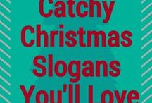 Catchy Christmas Slogans And Sayings You'll Love