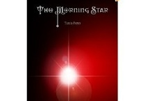 Stories: The Morning Star / Here are the characters, musical inspirations and settings I imagined when I wrote the first book, now self published on Amazon.com and anticipated to be three part saga.
