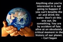 darling its our planet, do something / by EiraShay Barker-Hart