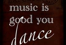 and if the music is good, you dance / by Linda Shelnutt Stone