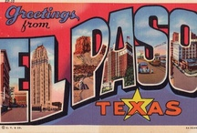 """El Paso, Texas / Fifty-two years ago I fell in love """"out in the west Texas town of El Paso"""" . . . this board is dedicated to that love. / by Linda Shelnutt Stone"""
