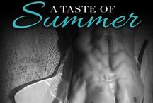 A Taste of Summer ~ A Mathews Family Novel / A Taste of Summer ~ A standalone novel in the USA Today Bestselling Mathews Family Series. Most people know Hollywood heartthrob, Ryan Summer, as Ryan, no last name required. But once upon a time, he was just Summer to Carrie Ann—before a decade of blockbuster hits skyrocketed his success into superstardom.  Summer was smart, gorgeous, and cocky as hell. Nothing was out of his reach. Not even Carrie Ann Lowell. He was the love of her life—until he shattered her heart.