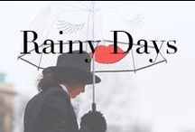 Rainy Days / Inspiration for getting dressed on a rainy day.