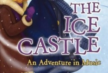 ICE!  / Celebrate Pendred Noyce's second book in the Lexicon Adventure series, THE ICE CASTLE: AN ADVENTURE IN MUSIC, with all things ice! And check out the book here: http://www.indiebound.org/book/9780983021964