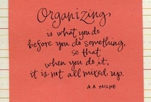 Let's Get organized! / by Suzanne Brodie
