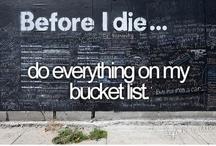 Bucket List / by Baylee Ruddell