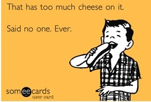 I know it sounds Cheesy, but... / by Jessica Franklin