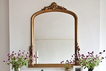 Mirrors / The most beautiful mirrors. Ideas for where and how to use mirrors, different styles of mirrors, vintage, period and modern mirrors.