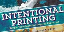 "Intentional Printing book by Lynn Krawczyk / Images of projects and inspiration for my book, ""Intentional Printing"". Pick up a copy here: http://tinyurl.com/hyc329b"