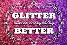Glitter Girl / by Jackie Primrose
