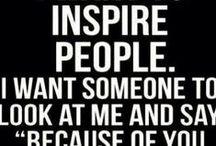 Inspiration / Inspiration / by Ann Abel
