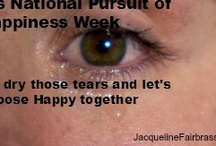 Pursuit of Happiness / What does it take to be happy? Samples, suggestions, questions, tips.