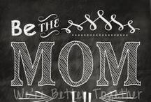 Motherhood / by Lisa Pearson