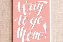 Funny Mother's Day Cards / Come on, you know Mom deserves at least a cool card.