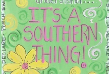 """It's A Southern Thing ~ Group Board / To Share Your Best Of All Things Truly Southern ~ (no Confederate Flags, please). Use your """"Southern Manners"""" when pinning to this board. Contributors feel free to add your friends."""