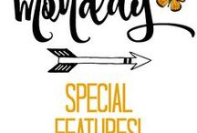 Monday Special Features! / This is where I feature my top five favorite posts taken directly from my NO RULES Weekend Blog Party!
