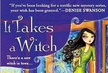 It Takes a Witch - A Wishcraft Mystery  / The first book in the Darcy Merriweather Wishcrafter mystery series. January 2012.