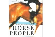 Horse People - Riding Life / by Jessie Miller