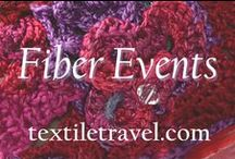 Fiber Events / Upcoming, recurring or past fiber-related events around the globe.  To be added to this board, please leave a comment on any pin! / by Textile Travel