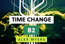"Time Change B2 / These are images from my books ""Time Change Book One: The Jump"" and ""Time Change B2"".  Most are real a few are imagined, based on rock solid conjecture.  I also included who I imagined playing the characters on the big screen. 