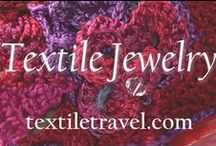 Textile Jewelry / Textile Travel's collection of pins featuring textile jewelry from around the world.  We love creating necklaces, bracelets and cuffs, earrings and other adornments using fine thread, yarn, and recycled fibers from clothing. / by Textile Travel