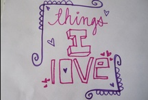 Things I Love / by Leigh Bates