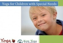 Yoga & Special Needs / Yoga and mindfulness tools to assist children w special needs: autism, ADHD, sensory processing, and more / by Yoga In My School