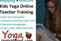 Yoga Teacher Training / Articles, info and resources specific to kids yoga teachers. You need to know this stuff. Kids yoga is not child's play.  / by Yoga In My School