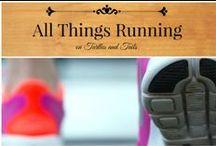 All Things Running / Running, exercise