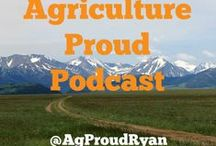 Agriculture Proud Podcast / Episodes of the Agriculture Proud Podcast