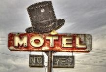 motel signs in the day / by Brenda Crawford