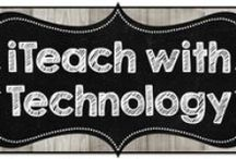 iTeach with Technology / Technology uses in the classroom- ranging from calculators, document cameras, SMART boards and iPhones and iPads!