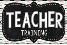 Training Teachers Tools / Ideas for Teacher Training