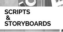 Video Script & Storyboard Tips / Tips for writing scripts and storyboarding film and video productions, from online videos to short films