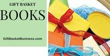 DIY Books for You / Information about the books: How to Start a Home-Based Gift Basket Business, The Gift Basket Design Book, Marketing Strategies for the Home-Based Business by Shirley George Frazier