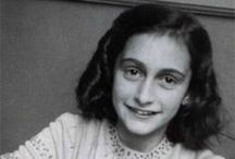 Anne Frank / Her diaries made her famous and let the world hear her tragic story in a time when the world had lost its mind.